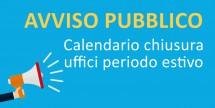 Calendario chiusura uffici periodo estivo